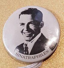 Original Vintage Frank Sinatra Sinatraphiles Badge P00214