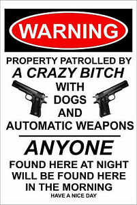 "Warning Crazy Bitch With Weapons, Funny Metal Aluminum Sign 8"" x 12"", Outdoor UV"
