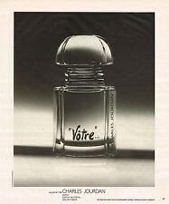 PUBLICITE ADVERTISING 035  1978  CHARLES JOURDAN  parfum eau de toilette VOTRE