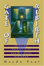 Gate of Rebirth Astrology Regeneration and 8th House Mysteries libro in Inglese