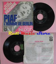 LP 45 7'' EDITH PIAF L'homme de berlin Le diable de la bastille 1970  cd mc dvd