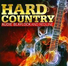 Hard Country * by Redline/Audie Blaylock (CD, Jun-2012, Rural Rhythm)