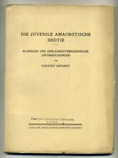 SJOGREN Die Juvenile Amaurotische Idiotie Klinische Erbelichkeitsmedizinische