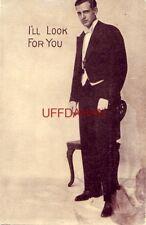 "I'Ll Look For You 1914 ""Dapper Dan"" gentleman. To Miss Pearl Peterson, Oregon Wi"