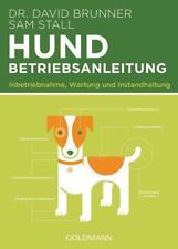 Hund - Betriebsanleitung von David Brunner und Sam Stall (2015, Taschenbuch)