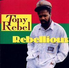 Tony Rebel / Rebellious (NEW)