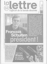 LA LETTRE Dargaud n°64. SCHUITEN. 2002. Etat neuf