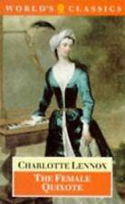 Oxford World's Classics: The Female Quixote : Or, The Adventures of Arabella by