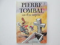 PIERRE TOMBAL T7 EO1990 TBE CAS D'OS SURPRISE EDITION ORIGINALE