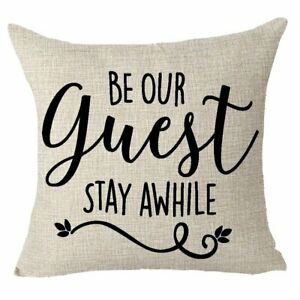 Be Our Guest Stay Awhile Family Friends Gift Throw Pillow Case Cushion Cover