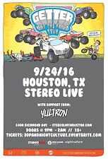 "GETTER / YULTRON ""WHAT THE FRICK TOUR"" 2016 HOUSTON CONCERT POSTER-Dubstep Music"