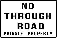 NO THROUGH ROAD PRIVATE PROPERTY Aluminium outdoor sign 315mm x 220mm