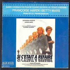FRANCOISE HARDY BETTY MARS BO FILM Si c'était à refaire 45T SP SARAVAH 40071