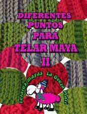 Diferentes Puntos para Telar Maya II : 12 Puntos para Tejer con Telar Maya...