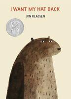 I Want My Hat Back (E. B. White Read-Aloud Award. Picture Boo... by Klassen, Jon