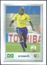 PANINI FIFA WORLD CUP-GERMANY 2006- MINI SERIES- #098-BRAZIL-ZE ROBERTO