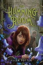 The Humming Room: A Novel Inspired by the Secret Garden Potter, Ellen VeryGood