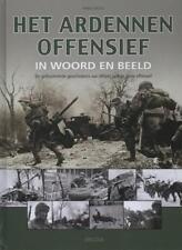 Het Ardennenoffensief in woord en beeld Nieuw
