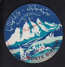 Ancienne étiquette Fromage  Italie  BN10279 Montagne Mont Blanc