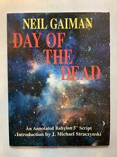 Day Of The Dead Babylon 5 Annotated Script 1998 Softback Neil Gaiman