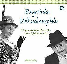 Bayerische Volksschauspieler: 12 persönliche Porträ...   Buch   Zustand sehr gut