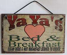 Ya Ya s Sign Bed & Breakfast Kitchen House Guest Room Grandma Home Mom Kid Best