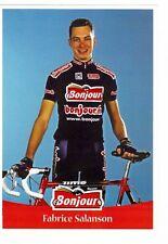 CYCLISME carte cycliste FABRICE SALANSON équipe BONJOUR .fr 2001