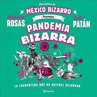 Pandemia Bizarra, Paperback by Rosas, Alejandro; Patán, Julio, Like New Used,...