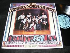 Small label PRIVATE Celtic Music LP BERKELEY SCOTTISH PLAYERS Heather & You 1978