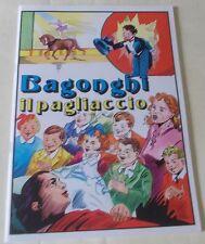 BAGONGHI IL PAGLIACCIO (ed. Camillo Conti) ALBI DELL'AVVENTURA