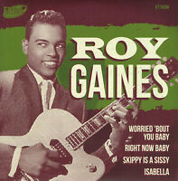 ROY GAINES - ISABELLA, RIGHT NOW BABY, SKIPPY IS A SISSY + 1 - 50s Blues Rockers