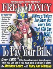 Free Money to Pay Your Bills by Mary Ann Lesko Matthew;Martello