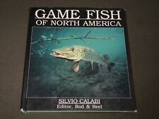 1988 GAME FISH OF NORTH AMERICA BY SILVIO CALABI HARDCOVER BOOK - I 1681
