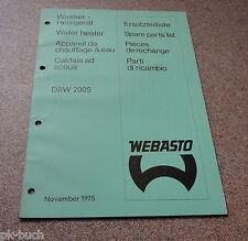 Ersatzteilkatalog Webasto Standheizung DBW 2005 Stand 11/1975