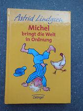 Astrid Lindgren  Michel bringt die Welt in Ordnung gebunden Oetinger