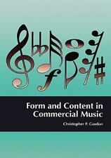 Form and Content in Commercial Music by Christopher P. Gordon (1992, Hardcover)