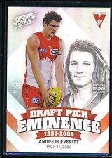 2013 Select Prime Draft Pick Eminence Sydney Swans Andrejs Everitt card DPE89