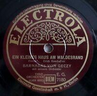 """Barnabas von Geczy - Sing ein Lied... - Ein kleines Haus... - /10"""" 78 RPM"""
