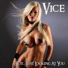 VICE (U.S.) - Hot...Just Looking at You / New CD 1987/2015 Remastered / 80's