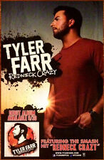 TYLER FARR Redneck Crazy Ltd Ed Discontinued RARE Poster +FREE Country Poster!