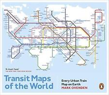 Transit Maps of the World: Every Urban Train Map on Earth by Ovenden, Mark | Pap