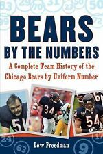 Bears by the Numbers: A Complete Team History of the Chicago Bears by Uniform Nu