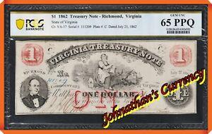 JC&C - Cr-VA-17 1862 $1 Treasury Note - Richmond , VA - GEM 65 PPQ by PCGS B.