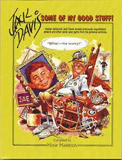 """Some of My Good Stuff"" by Jack Davis w/ Hank Harrison"