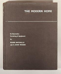 Rare Smithells The Modern Home 1937 Heals Tecton Gerald Summers Lubetkin Rowley