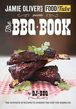 Jamie's Food Tube: The BBQ Book by DJ BBQ (Paperback, 2014)