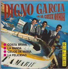 """7"""" EP Digno Garcia Y Sus Carios Costa Brava / La Banda / La Felicidad 60`s"""