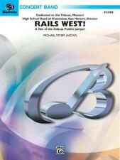 Rails West! (A Tale of the Odessa Puddle Jumper) Concert Band MUSIC SCORE ONLY