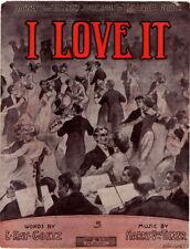 I Love it, Harry Von Tilzer's Successor to Cubanola Glide, Vintage Sheet Music
