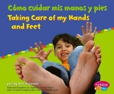 Como cuidar mis manos y pies  Taking Care of My Hands and Feet (Cuido mi salud